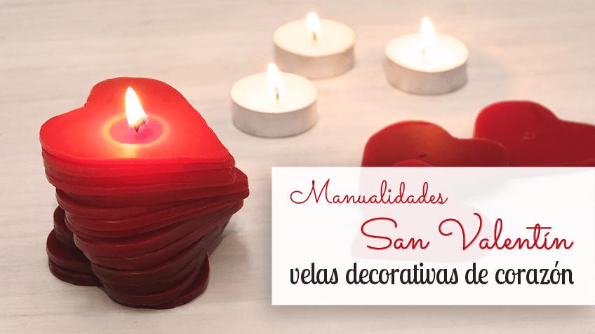 Velas san valentin hechas en casas para detalles especiales - Manualidades para hacer en san valentin ...